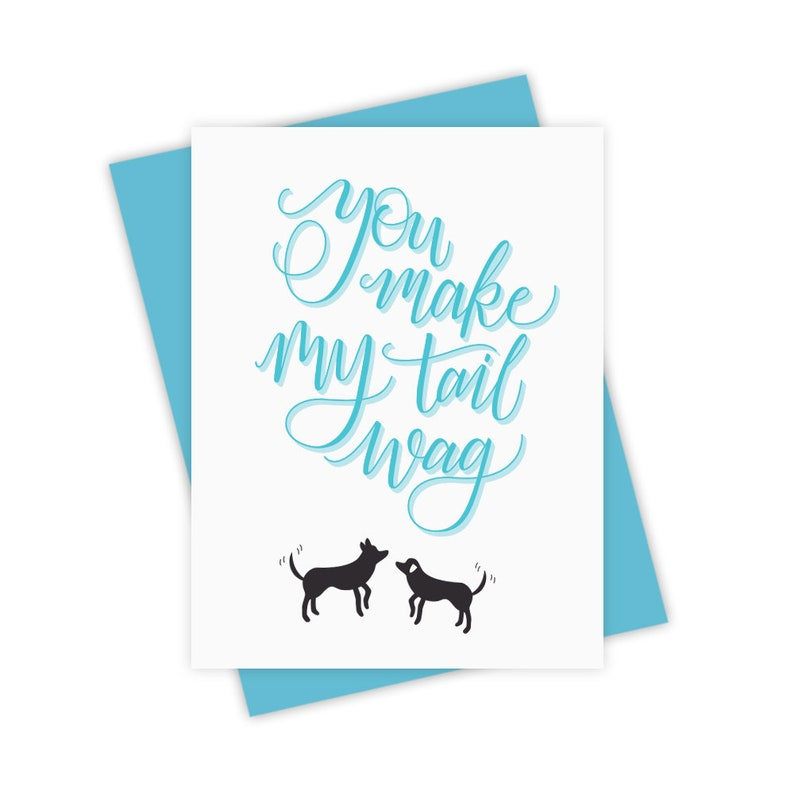 You Make My Tail Wag  Valentine's Day Greeting Card image 0