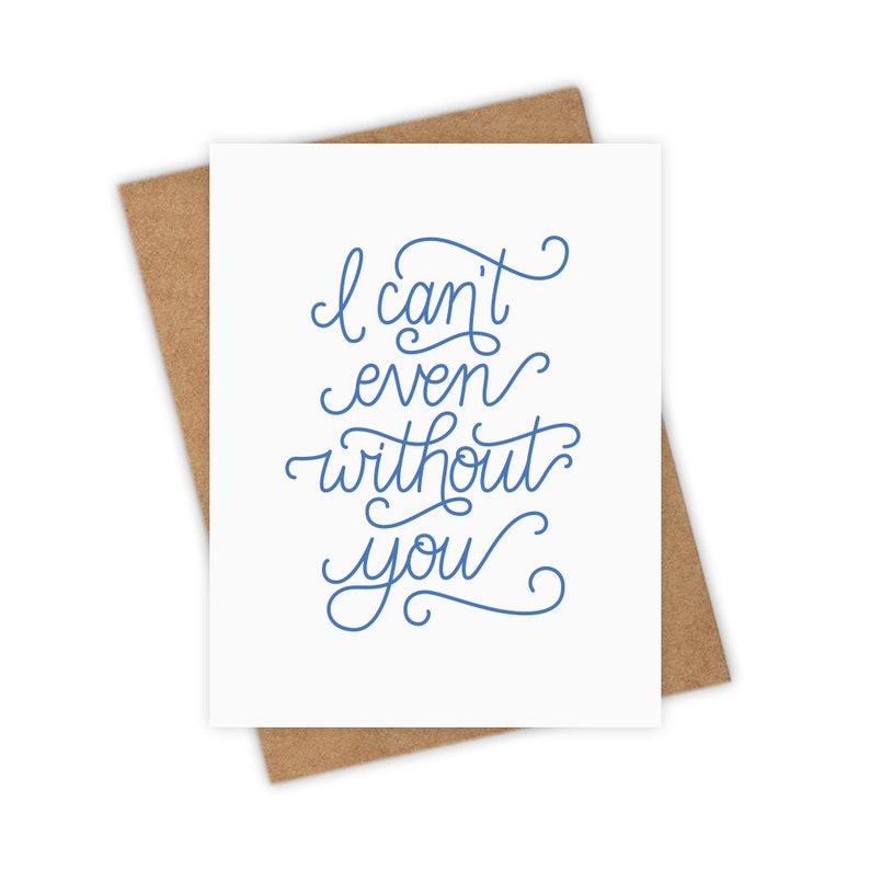 I Can't Even Without You  Bridesmaid Proposal Card image 0