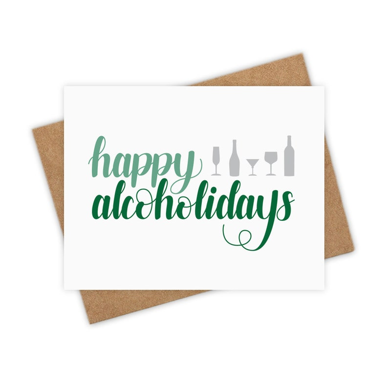 Happy Alcoholidays  Merry Christmas happy holidays image 0