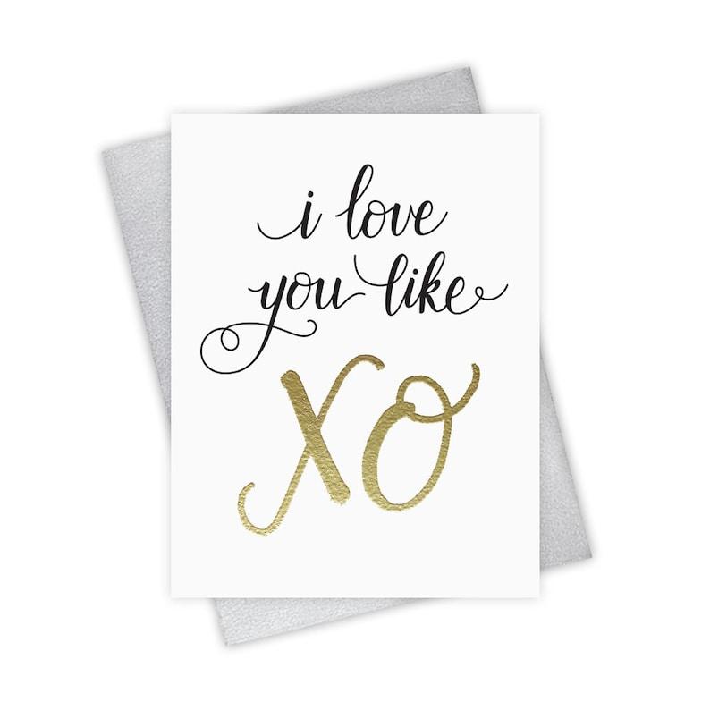 I Love You Like XO  Valentine's Day Greeting Card image 0
