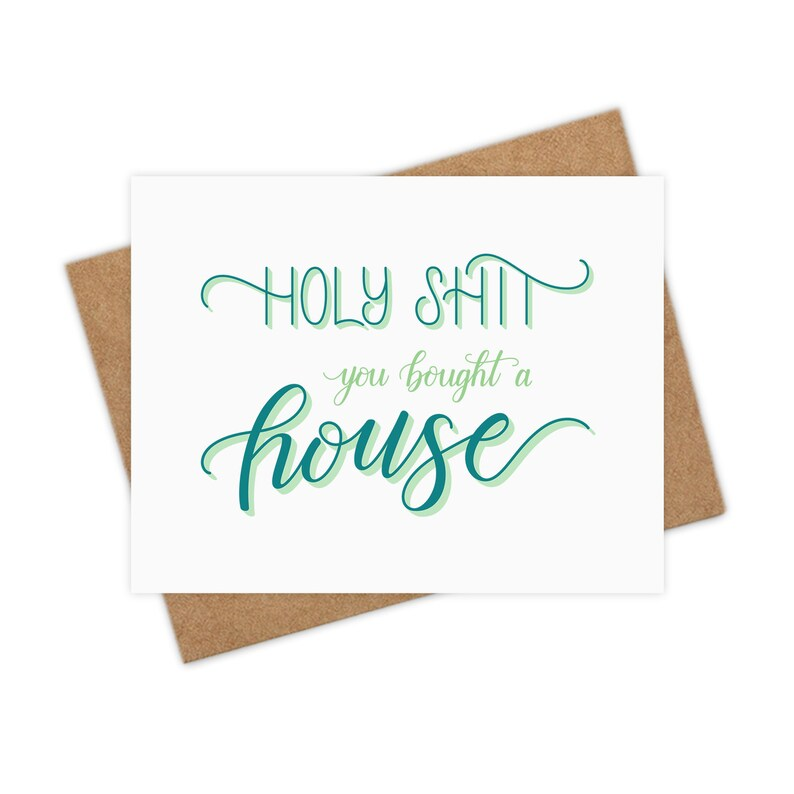 Holy Shit You Bought A House  Housewarming Card New House image 0