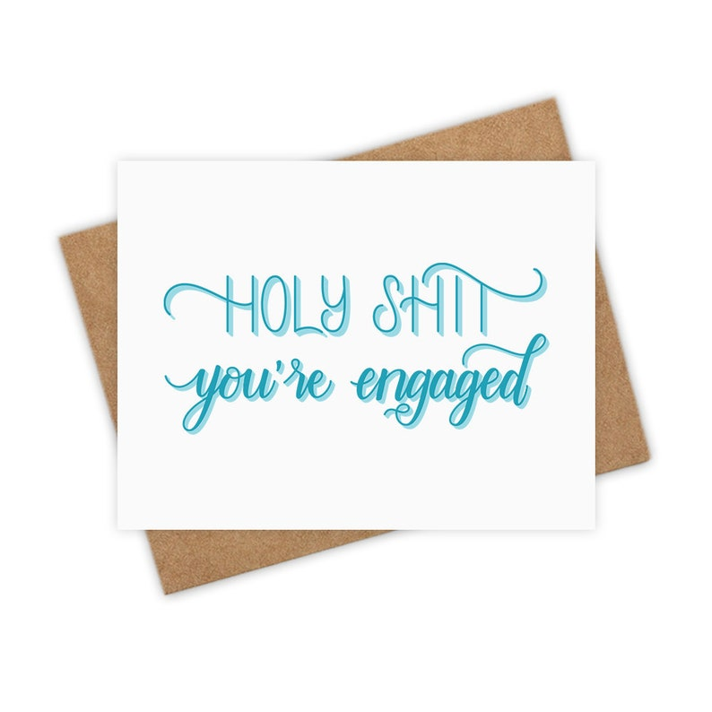 Holy Shit You're Engaged  Engagement Greeting Card Funny image 0