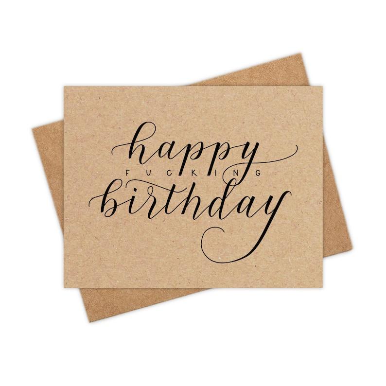 Happy Fucking Birthday  funny birthday greeting card swear image 0