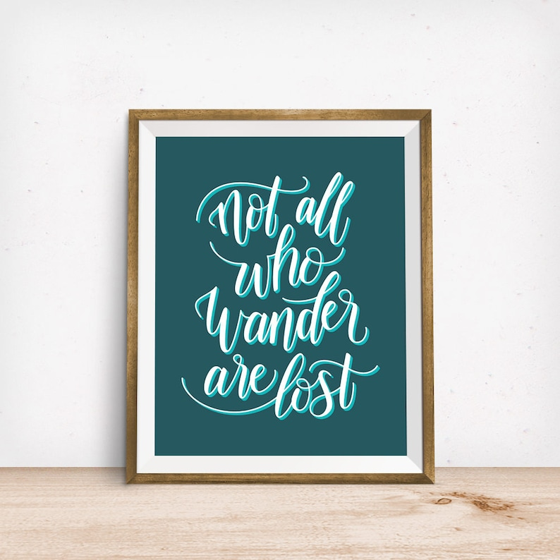 Not All Who Wander Are Lost  wanderlust adventure travel image 0
