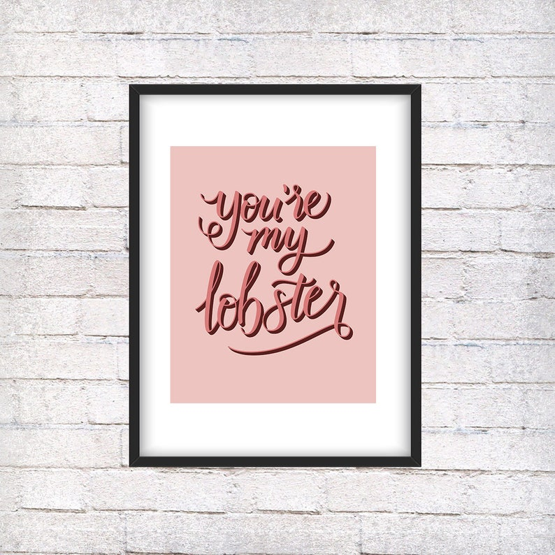 You're My Lobster  handlettering wall art friends image 0