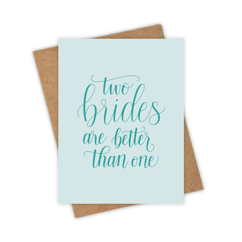 Two Brides Are Better Than One  Gay Wedding Card Lesbian image 0