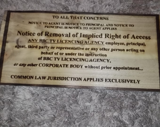 Retrosheep BBC tv licencing notice of removal of implied right of access sign laser engraved recycled reclaimed wood