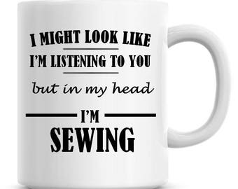 I/'m A Sewing Machinist Lets Just Assume I/'m Always Right Funny Coffee Mug 1167