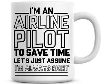 I/'m A Purchasing Manager Lets Just Assume I/'m Always Right Funny Coffee Mug 1134