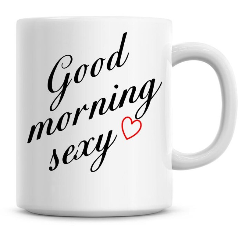 Genoeg Good Morning Sexy Love Heart 11oz Coffee Mug   Etsy #VU97