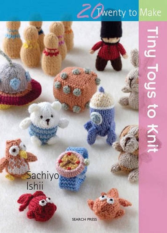 Knitting Patterns Book Tiny Toys To Knit By Sachiyo Ishii Etsy