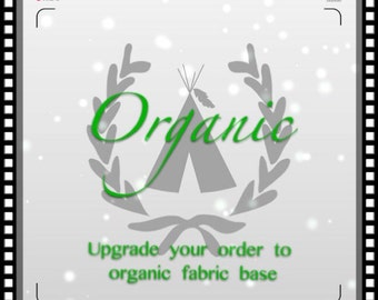 Upgrade to organic teepee with organic cotton base