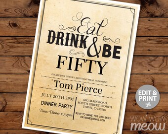 50th Invitations Eat Drink And Be FIFTY 50 Birthday Invite INSTANT DOWNLOAD Mens Womens Male Party Vintage Rustic Personalize Printable