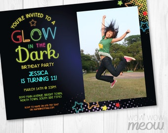Glow In the Dark Invitations Photo Party Invite Birthday Any Age INSTANT DOWNLOAD Neon Paint Girls Boys Image Personalize Editable Printable