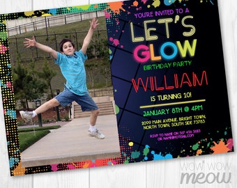 NEON Let's Glow Party Invite Photo Invitation AGE 8TH 9Th 10Th Birthday Instant Download Dark Paint Customize Personalize Editable Printable