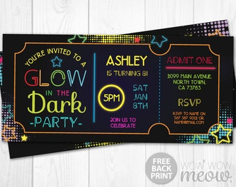 Glow in the Dark Invitations Dance Tickets Admit One Party Star Invite Birthday INSTANT DOWNLOAD Neon Paint Girls Boys Customize Edit Print
