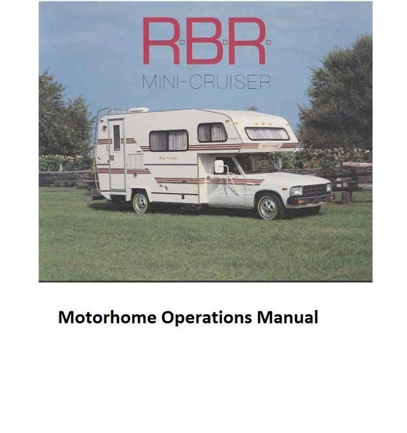 RBR Mini Crusier Motorhome Operations Manuals 610pgs for Toyota RV  Chinook Hi Top Van Wiring Diagram on