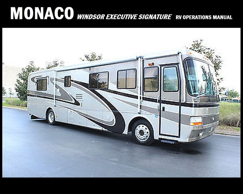 MONACO RV Motorhome Service Manual 520pg for Windsor Signature Executive  Operation Maintenance Appliance Service & Repair for 2000 2001 2002