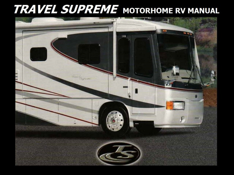 TRAVEL SUPREME MOTORHOME OPERATIONs MANUALs - 270pg for Rv Motorcoach on