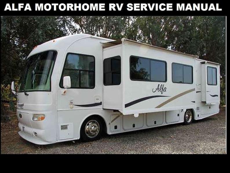 ALFA RV Motorhome Service Manual 320pg for 2005 2006 Motorcoach Operation  Maintenance & Appliance Repair