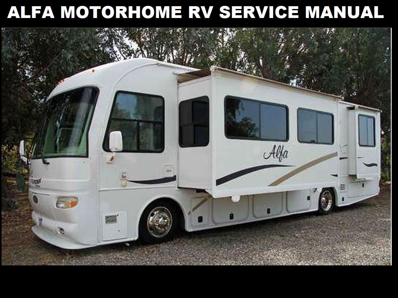 Alfa Rv Motorhome Service Manual 320pg For 2005 2006 Motorcoach Operation Maintenance Appliance Repair