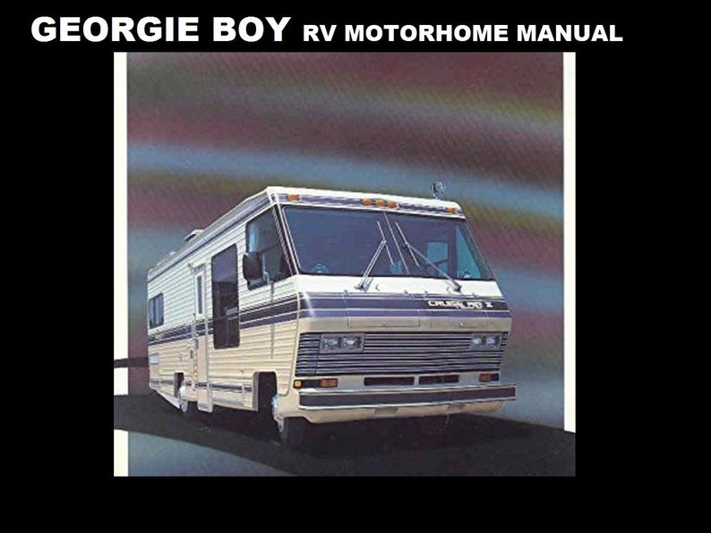 georgie boy 1980 1990 motorhome manuals 410 pgs with rv etsy
