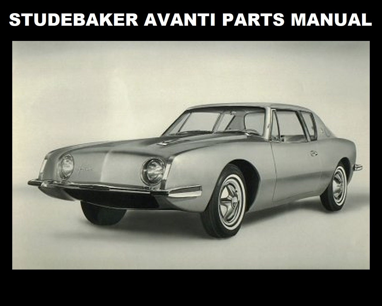Studebaker Avanti Parts Manual 260pgs With Detailed Exploded Etsy Engine Diagrams