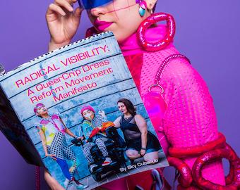 Radical Visibility: A QueerCrip Dress Reform Movement Manifesto Zine
