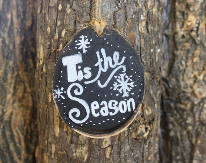 Tis The Season Chalkboard Paint Ornament