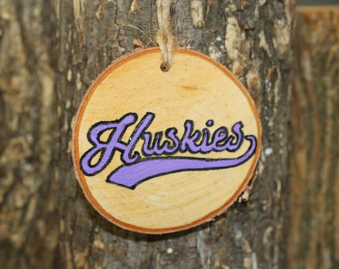 University of Washington Ornament - BYU Ornament - Handpainted Log Slice Ornament- Pick Your Color- Huskies