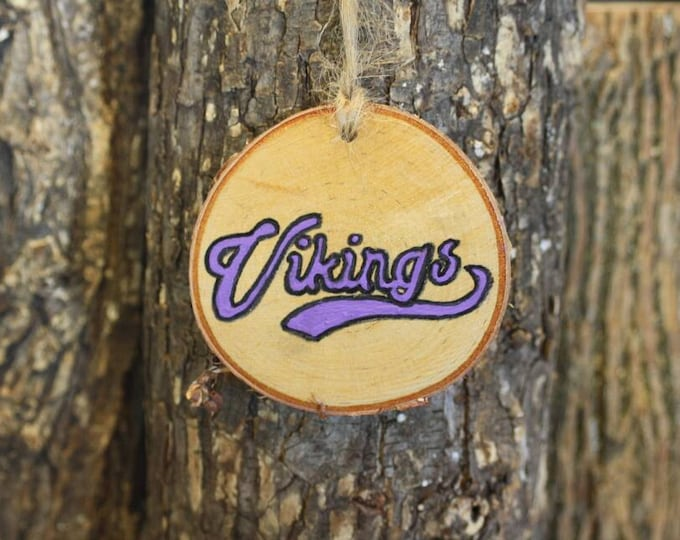 Minnesota Vikings - MN Vikings - Handpainted Log Slice Ornament- Pick Your Color- Vikings