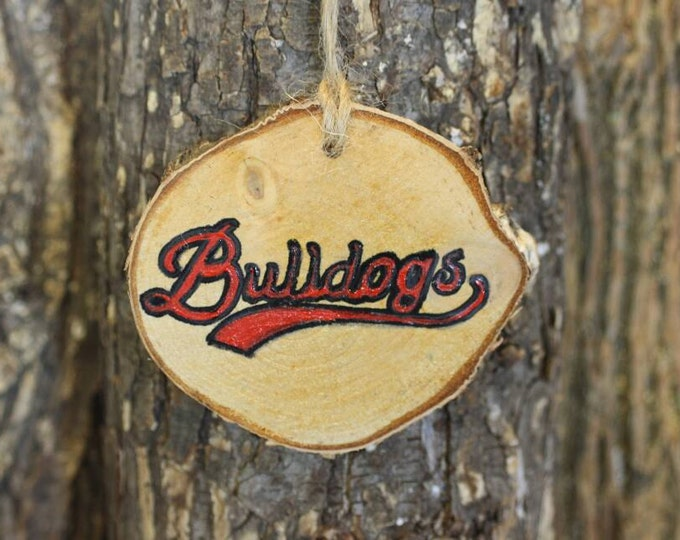 Gonzaga Bulldogs - Georgia Bulldogs - Handpainted Log Slice Ornament- Pick Your Color- Bulldogs