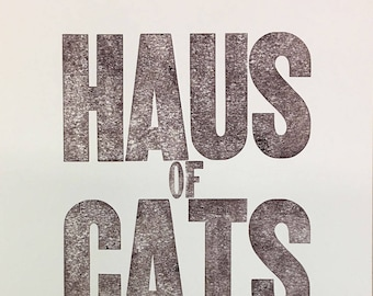 Letterpress Printed with Wood Type: Haus of Cats