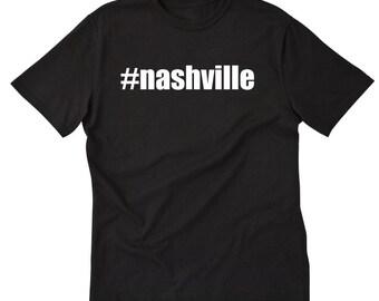 762e6f9c4e0 Nashville Shirt - Hashtag Nashville T-shirt Hashtag  Nashville Country  Music Tennessee Gift Tee Shirt