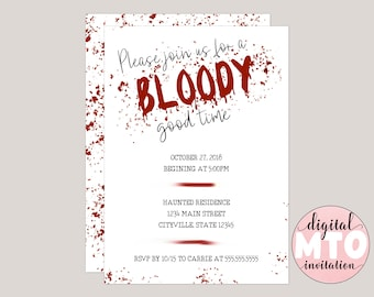 Bloody Good Time, Blood Splatter Halloween Party Invitation, Digital Invitation, Printable Invitation, Spooky, Virtual Party