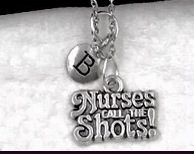Nurse Necklace, Nurse Jewelry Gift, Nurses Call All The Shots, Popular Necklaces, Women's Silver Personalized Nurse Charm, RN, LVN, Job