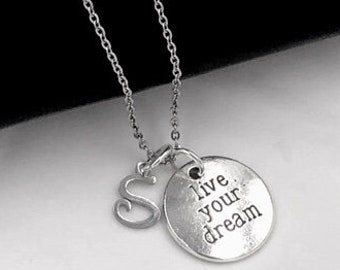 """Messege Necklace, """"Live Your Dream"""" Necklace, Inspirational Charm Necklace, Personalized Initial Charm Jewelry, Popular Expression Necklace"""