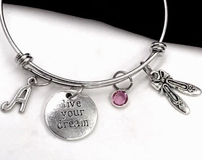 Live Your Dream Ballet Slipper Bracelets, Inspirational Ballerina Jewelry, Dance Sport Team Gifts, Personalized Initial Birthstone Bangles