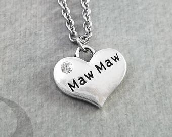 Maw Maw Necklace SMALL Heart Necklace Mom Necklace Mother's Day Jewelry Mom Jewelry Grandma Necklace Grandmother Gift Charm Necklace Pendant