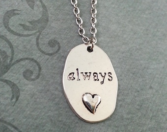Always Necklace, Always Pendant Necklace, Anniversary Gift, Silver Necklace, Valentine's Day Jewelry, Always Charm Necklace, Girlfriend Gift