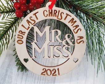 Our last Christmas, Last Christmas as Miss & Mr, last christmas bauble, last Christmas again, Christmas bauble, Engaged bauble, For couples