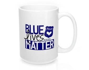 Blue Lives Matter, coffee mug, coffee cup, think blue line, police lives matter, 15 oz mug, pretty me pink, etsy, gift for him, gift for her