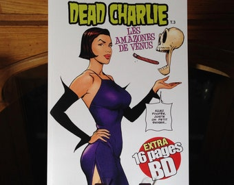 Dead Charlie - T.3 - the Amazons of Venus