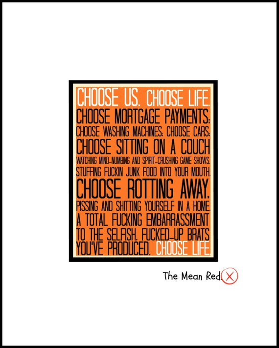 Trainspotting Quote Choose Life Irvine Welsh Digital Art