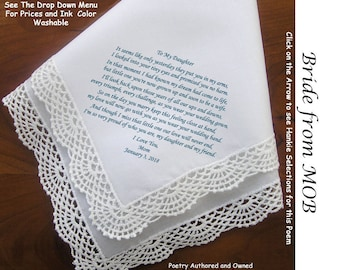 Gift for the Bride Hankie from Her Mom ~ 0606 Sign & Date Free!  5 Brides Handkerchief Styles and 8 Ink Colors. Brides Hankerchief