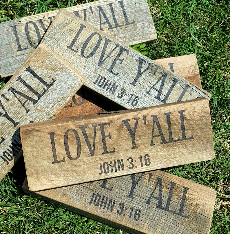 LOVE Y'ALL John 3:16 Barn wood Shelf Sitter/Block On Sale 15 Regular 22
