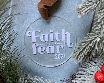 Faith over Fear Christmas Ornament, 2021 Gift Ideas , Christian, Religious, Motivational