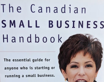 Canadian Business Tutorial Small Business Handbook Work From Home How to Home Business Canadian Entrepreneur Guide Susan Kennedy Loewen