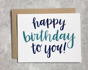 Birthday Card - Happy Birthday To You!