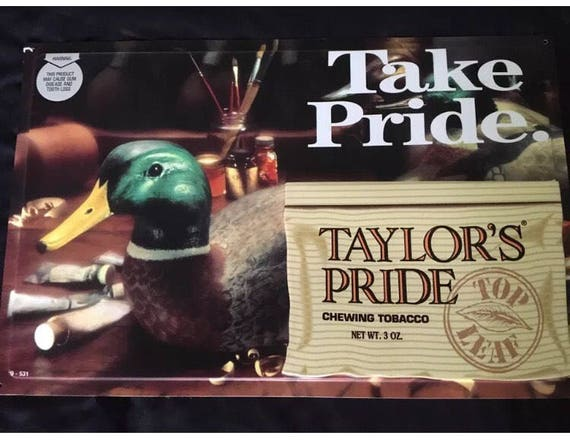 9629306692bca9 Items similar to Vintage Plastic Tin Take Pride Taylor s Pride Chewing  Tobacco Advertising Sign on Etsy